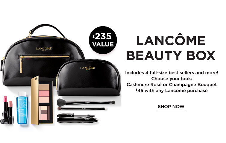 Lancôme Beauty Box. Includes 4 full-size best sellers and more! Choose Rosé or Champagne Bouquet, $45 with any Lancôme purchase. $235 value. Shop now.