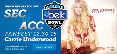 Which side are you on? | SEC vs ACC | Fanfest 12.30.15 | Carrie Underwood | Visit BelkBowl.com for tickets & more info | see details