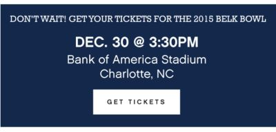 Don't wait! Get your tickets for the 2015 Belk Bowl | Dec. 30 @ 3:30PM | Bank of America Stadium | Charlotte, NC | get tickets