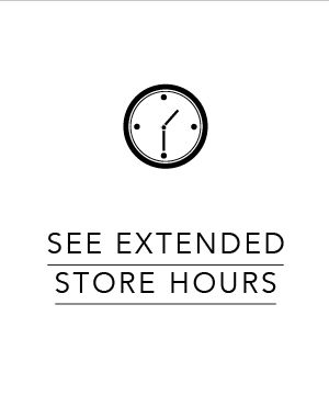 See Extended Store Hours