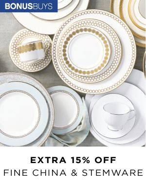 Bonus Buys | Extra 15% off Fine China & Stemware