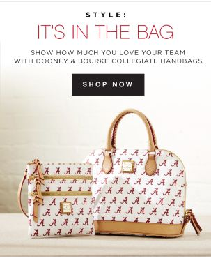 STYLE: IT'S IN THE BAG  - Show how much you love your team with Dooney & Bourke Collegiate handbags | shop now