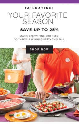 TAILGATING: YOUR FAVORITE SEASON - Save up to 25% | Score everything you need to throw a winning party this fall | shop now