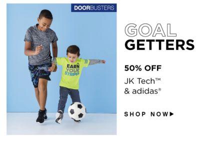 DOORBUSTERS - Goal Getters - 50% off JK Tech™ & Adidas®. Shop Now.