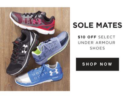 Sole Mates - $10 off select Under Armour Shoes. Shop Now.