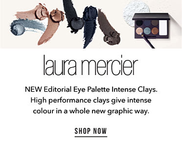 Laura Mercier. New Editorial Eye Palette Intense Clays. High performance clays give intense colour in a whole new graphic way. Shop now.