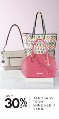 UP TO 30% OFF | HANDBAGS FROM ANNE KLEIN & MORE
