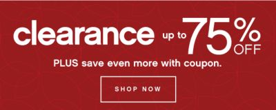 Clearance up to 75% off PLUS save even more with coupon.