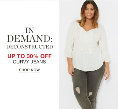In Demand: Deconstructed | Up to 30% off Curvy Jeans - Shop Now
