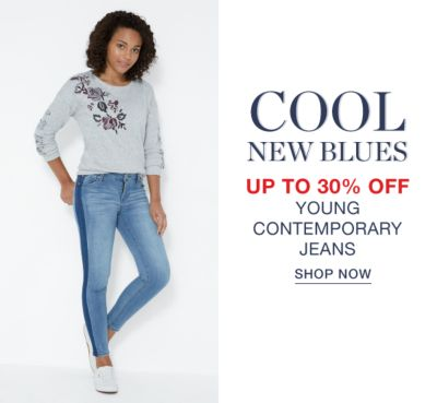 Cool New Blues - Up to 30% off Young Contemporary Jeans - Shop Now