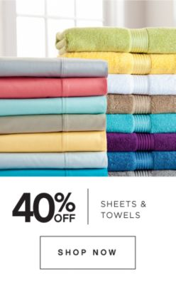 40% Off Sheets & Towels
