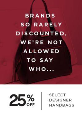 25% Off select designer handbags
