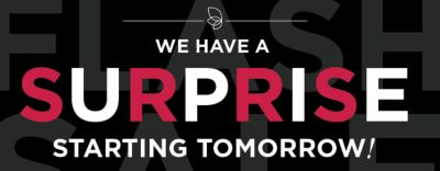 WE HAVE A SURPRIZE STARTING TOMORROW!