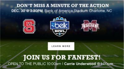 DON'T MISS A MINUTE OF THE ACTION | DEC. 30 @ 3:30PM Bank of American Stadium Charlotte, NC | LEARN MORE | JOIN US FOR FANFEST! | OPEN TO THE PUBLIC 10:00 am | Carrie Underwood @ 1:00pm
