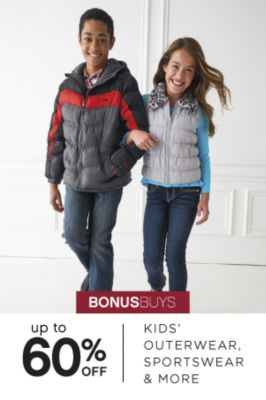BONUSBUYS | up to 60% OFF KIDS' OUTERWEAR, SPORTSWEAR & MORE
