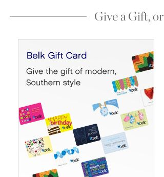 Belk Gift Card - Give the gift of modern, Southern style