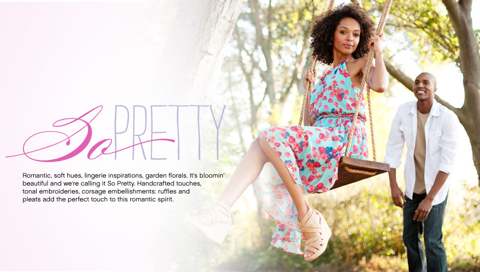 So Pretty Romantic, soft hues, lingerie inspirations, garden florals. It's bloomin' beautiful and we're calling it So Pretty. Handcrafted touches, tonal embroideries, corsage embellishments; ruffles and pleats add the perfect touch to this romantic spirit.