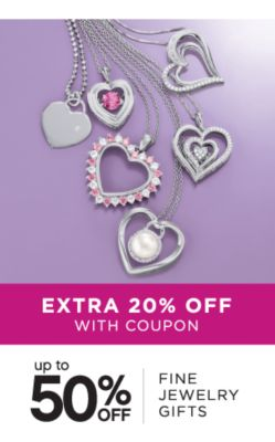 EXTRA 20% OFF WITH COUPON | up to 50% OFF | FINE JEWELRY GIFTS
