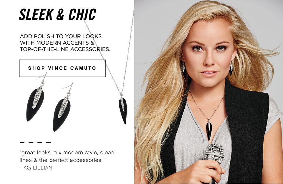 Sleek & Chic | Add polish to your looks with modern accents & top of the line accessories. | Shop Vince Camuto