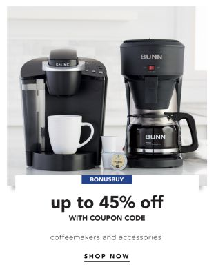 BONUSBUY - Up to 45% off {with coupon code} Coffeemakers & accessories. Shop Now.
