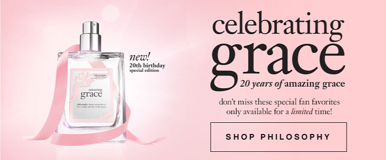 New! 20th birthday special edition | Celebrating grace 20 years of amazing grace | don't miss these special fan favorites only available for a limited time! | Shop Philosophy