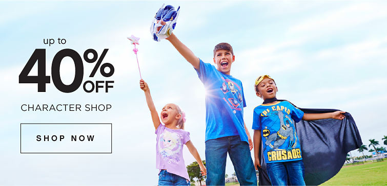 Up To 40% off Character Shop | Shop Now