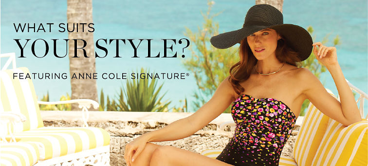What Suits Your Style? featuring Anne Cole Signature®