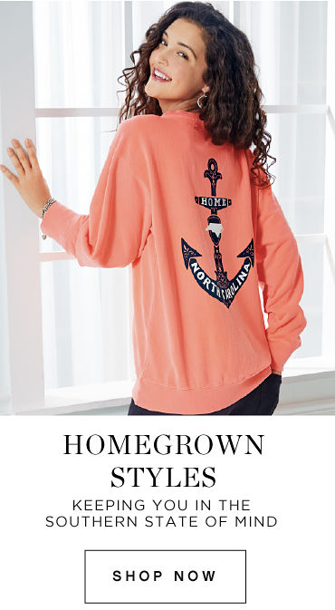 Homegrown styles | Keeping you in the Southern State of Mind | shop now