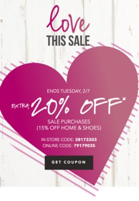 Love This Sale - Extra 20% off* sale purchases (15% off home & shoes). In-Store Code: 38173303, Online Code: 79179035. Get Coupon.