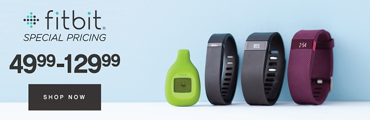 FitBit® special pricing | 49.99 - 129.99 | shop now