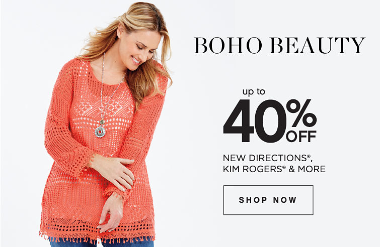 Boho Beauty | Up to 40% off New Directions®, Kim Rogers® & More - Shop Now