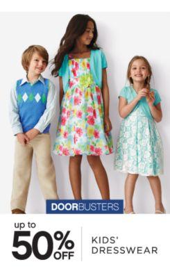 DOORBUSTERS | up to 50% OFF | KIDS' DRESSWEAR