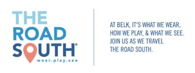 THE ROAD SOUTH® wear.play.see | AT BELK, IT'S WHAT WE WEAR, HOW WE PLAY, &amp WHAT WE SEE. JOIN US AS WE TRAVEL THE ROAD SOUTH.
