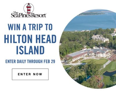 The Sea Pines Resort® WIN A TRIP TO HILTON HEAD ISLAND | ENTER DAILY THROUGH FEB 29 | ENTER NOW