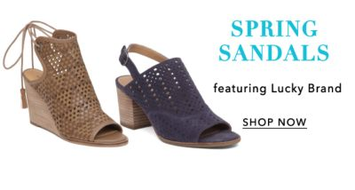 Spring Sandals, featuring Lucky Brand. Shop Now.