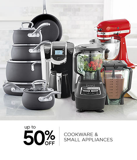 up to 50% OFF | COOKWARE & SMALL APPLUIANCES