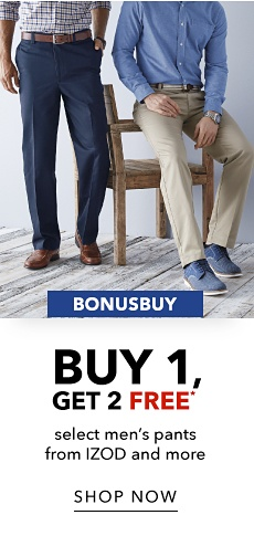 BonusBuy - Buy 1, Get 2 FREE* Select Men's Pants from IZOD and More - Shop Now