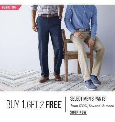 BONUS BUY - Buy 1, Get 2 Free* - select men's pants from IZOD, Savane® & more. Shop Now.