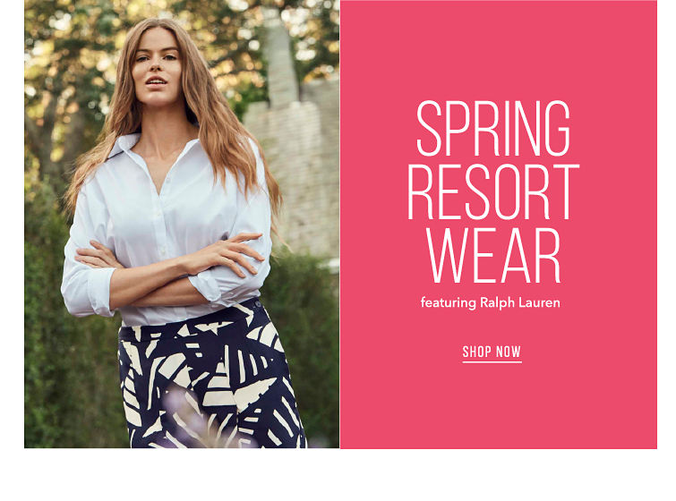 Spring Resort Wear featuring Ralph Lauren - SHOP NOW
