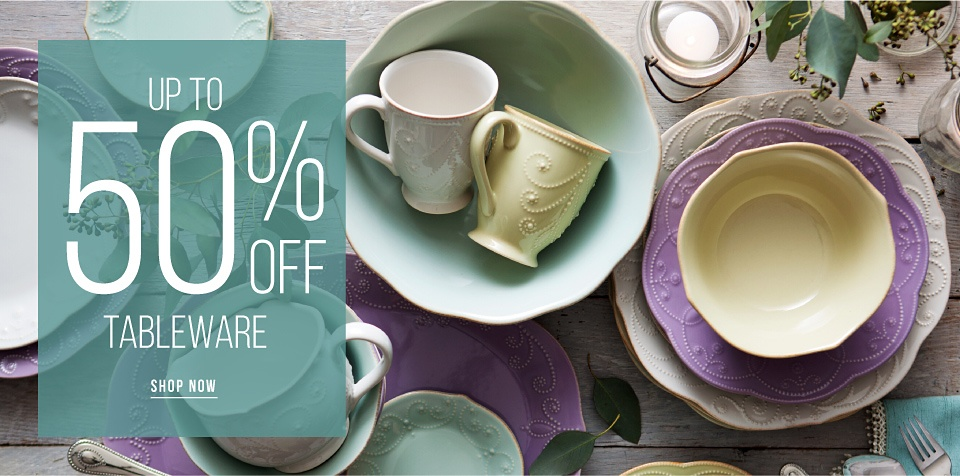 Up to 50% off Tableware - Shop Now