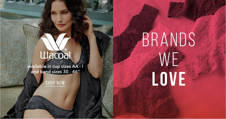 Wacoal Available in Cup Sizes AA to I and Band Sizes 30 to 46.