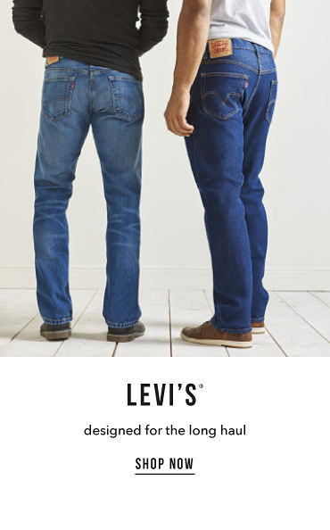 Levi's registered trademark. Designed for the long haul. Shop now