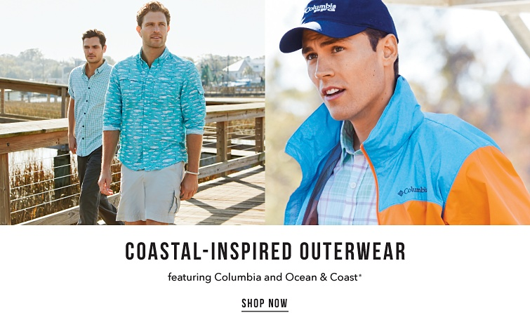 Coastal-inspired outerwear. Featuring Columbia and Ocean and Coast. Shop now