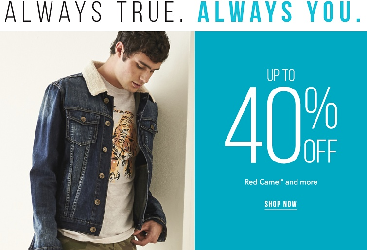 Always true. Always you. Up to 40% off Red Camel registered trademark and more. Shop now