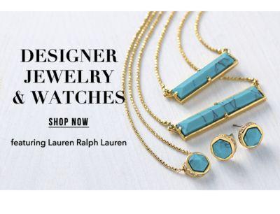 Designer Jewelry & Watches, featuring Lauren Ralph Lauren. Shop Now.