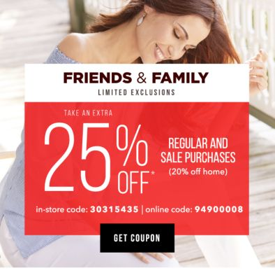Friends & Family | Extra 25% off* regular and sale purchases (20% off home) In-Store Code: 30315435, Online Code: 94900008. Get Coupon.
