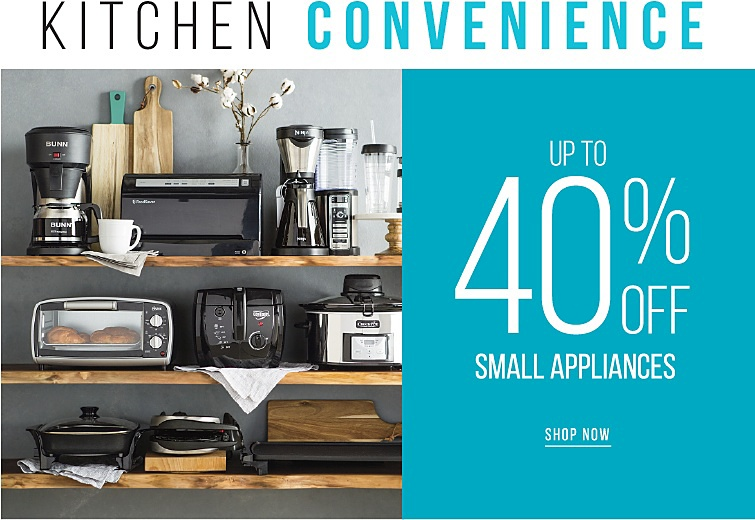 Kitchen Convenience | Up To 40% Off Small Appliances | shop now