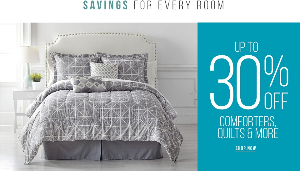 Savings for Every Room - Up to 30% off Comforters, Quilts and More - Shop Now
