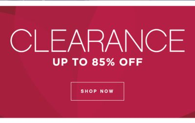 CLEARANCE UP TO 85% OFF | SHOP NOW