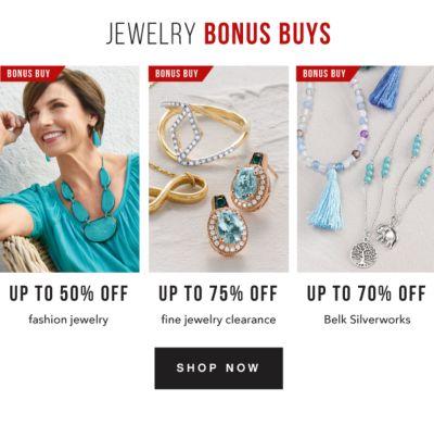 Jewelry Bonus Buys | Up to 50% off fashion jewelry - Up to 75% off fine jewelry clearance - Up to 70% off Belk Silverworks. Shop Now.